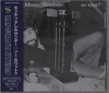 Monty Alexander (geb. 1944): So What?, CD