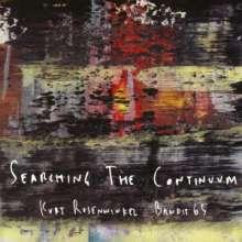 Kurt Rosenwinkel (geb. 1970): Searching The Continuum, CD