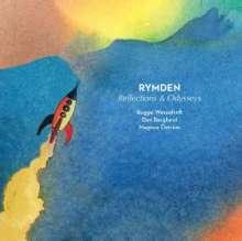 Rymden (Bugge Wesseltoft, Magnus Öström & Dan Berglund): Reflections & Odysseys, CD
