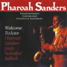 Pharoah Sanders (geb. 1940): Welcome To Love, CD