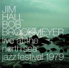 Jim Hall & Bob Brookmeyer: Live At The North Sea Jazz Festival 1979, CD