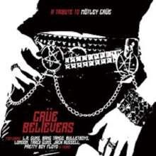 Crüe Believers: A Tribute To Mötley Crüe, CD