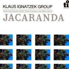 Klaus Ignatzek (geb. 1954): Jacaranda, CD