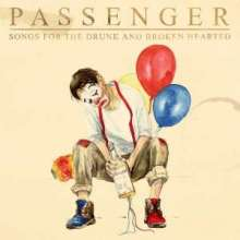 Passenger: Songs For The Drunk And Broken Hearted (Digisleeve), CD