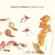 Kathryn Williams: For Quiet Corner (Digisleeve), CD