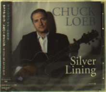 Chuck Loeb (1955-2017): Silver Lining, CD