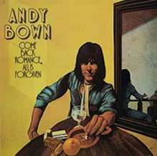 Andy Bown: Come Back Romance All Is Forgiven (Papersleeve), CD
