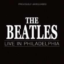 The Beatles: Live In Philadelphia +Bonus, CD
