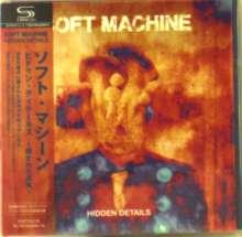 Soft Machine: Hidden Details (+ Bonus) (SHM-CD) (Papersleeve), CD