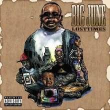 Big June: Lost Times (Digipack) (Explicit), CD