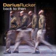 Darius Rucker: Back To Then +2, CD