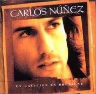 Carlos Nunez: Un Galicien En Bretagne, CD