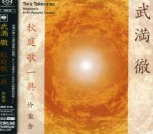 Reigakusha: Toru Takemitsu: In An Autumn Garden, SACD