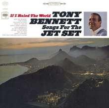 Tony Bennett (geb. 1926): If I Ruled The World: Songs For The Jet Set, CD