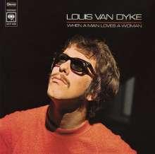Louis van Dyke (Dijk) (geb. 1941): When A Man Loves A Woman, CD