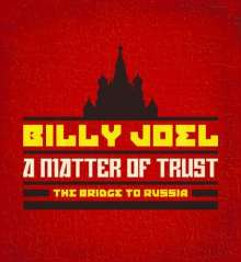 Billy Joel: A Matter Of Trust: The Bridge To Russia: The Concert (Deluxe Edition) (2Blu-Spec CD2 + Blu-ray + Book), 3 CDs