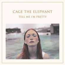 Cage The Elephant: Tell Me I'm Pretty (Digisleeve), CD
