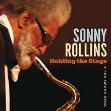 Sonny Rollins (geb. 1930): Holding The Stage: Road Shows Vol.4 (Blu-Spec CD2), CD