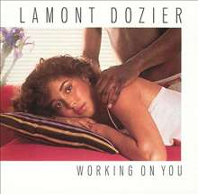 Lamont Dozier: Working On You (Reissue) (Limited Edition), CD