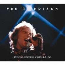 Van Morrison: It's Too Late to Stop Now ... Volumes II, III, IV & DVD (Digipack), 3 CDs und 1 DVD