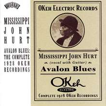 Mississippi John Hurt: Avalon Blues: The Complete 1928 Okeh Recordings (Mono), CD