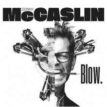 Donny McCaslin (geb. 1966): Blow. (Blu-Spec CD2), CD