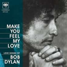 Bob Dylan: Make You Feel My Love: Love Songs Of Bob Dylan +Bonus (BLU-SPEC CD2), CD
