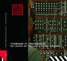 Thomas P. Heckmann: 25 Years Of Techno, CD