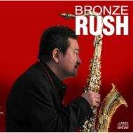 Bronze Sambe: Bronze Rush, CD