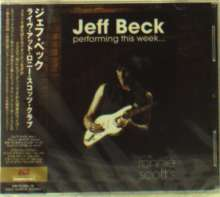 Jeff Beck: Performing This Week: Live At Ronnie Scott's Jazz Club 2007, 2 CDs