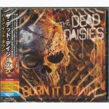 The Dead Daisies: Burn It Down +Bonus, CD