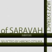 Jazz Extract Of Saravah - Selected By Hiroko Otsuka, CD
