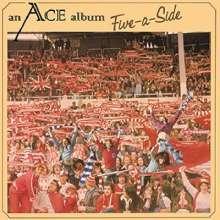 ACE: Five-A-Side +Bonus (BLU-SPEC CD) (Papersleeve), CD