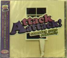 Attack Attack!: Someday Came Suddenly +Bonus, CD