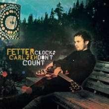 Petter Carlsen: Clocks Don't Count, CD