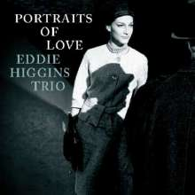 Eddie Higgins (1932-2009): Portraits Of Love (Digibook Hardcover), CD