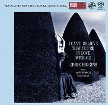 Eddie Higgins (1932-2009): I Can't Believe That You're In Love With Me (Digibook Hardcover), Super Audio CD Non-Hybrid