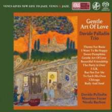 Davide Palladin: Gentle Art Of Love (Digibook Hardcover), SACD Non-Hybrid