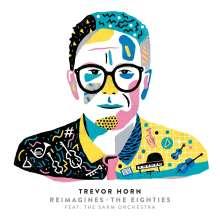 Trevor Horn: Trevor Horn Reimagines The Eighties (Digisleeve), 2 CDs