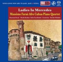 Massimo Faraò (geb. 1965): Ladies In Mercedes: Afro Cuban Piano Quartet (Digibook Hardcover), Super Audio CD Non-Hybrid