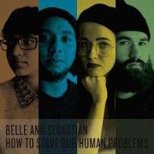 Belle & Sebastian: How To Solve Our Human Problems (+ Shirt Gr.M), 2 CDs