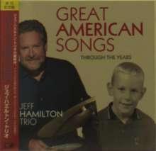 Jeff Hamilton (geb. 1953): Great American Songs: Through The Years (Digisleeve), CD