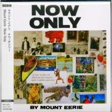 Mount Eerie: Now Only (Digisleeve), CD