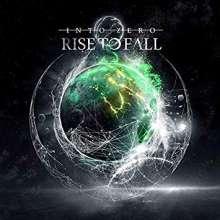 Rise To Fall: Into Zero (+Bonus), CD