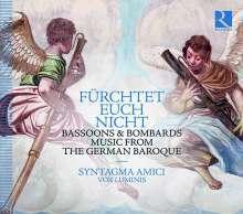 Fürchtet euch nicht - Music from the German Baroque, CD