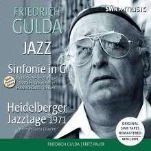 Friedrich Gulda (1930-2000): Symphonie G-Dur für Jazzband & Orchester, CD