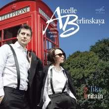 "Ancelle/Berlinskaya - ""b like britain"", CD"