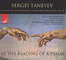 "Serge Tanejew (1856-1915): Kantate Nr.2 op.36 ""At the Reading of a Psalm"", CD"