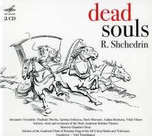 Rodion Schtschedrin (geb. 1932): Tote Seelen, 2 CDs