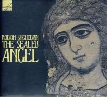 Rodion Schtschedrin (geb. 1932): The Sealed Angel für a cappella Chor & Flöte, CD